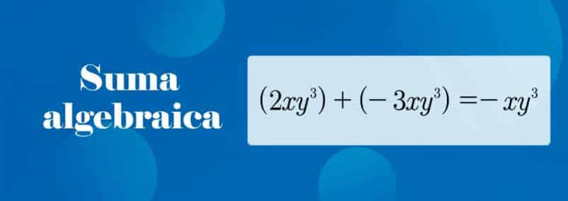 ¿Que es la suma algebraica?