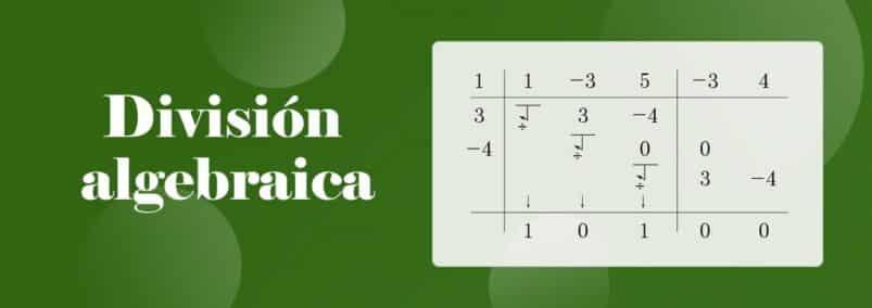 ¿Que es la División Algebraica?